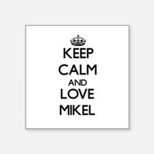 Keep Calm and Love Mikel Sticker