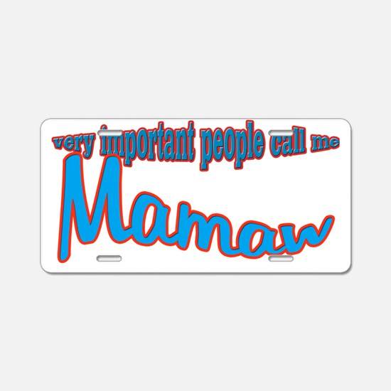 very important people call  Aluminum License Plate
