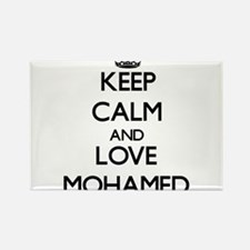 Keep Calm and Love Mohamed Magnets