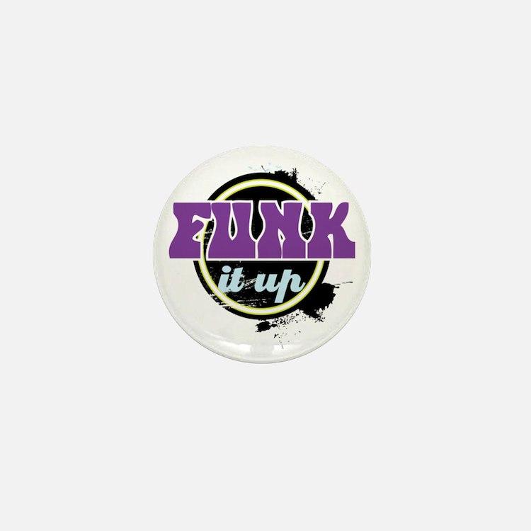 Funk it up Mini Button