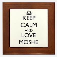 Keep Calm and Love Moshe Framed Tile