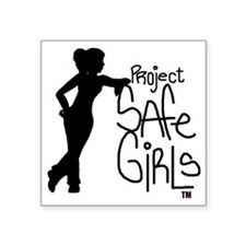 "PROJECT SAFE GIRLS LOGO LG  Square Sticker 3"" x 3"""