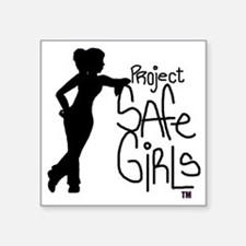 "PROJECT SAFE GIRLS LOGO LG  Square Sticker 3"" x 3"""