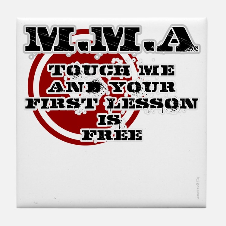 MMA teeshirt: touch me, first lesson  Tile Coaster