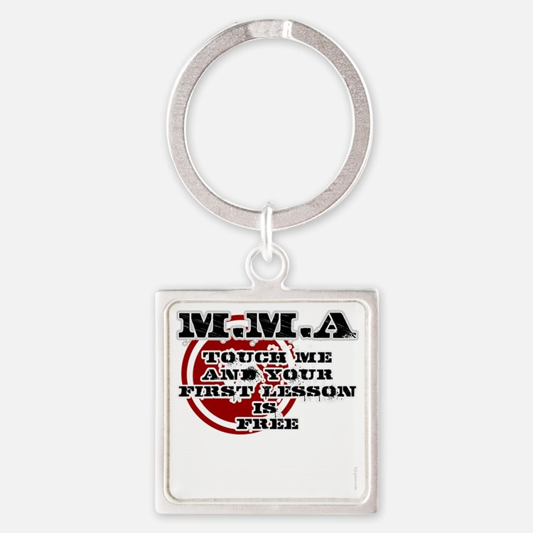 MMA teeshirt: touch me, first less Square Keychain