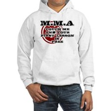 MMA teeshirt: touch me, first le Hoodie