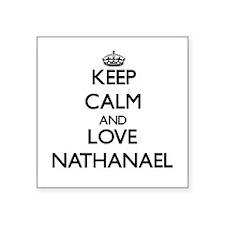 Keep Calm and Love Nathanael Sticker