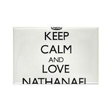 Keep Calm and Love Nathanael Magnets
