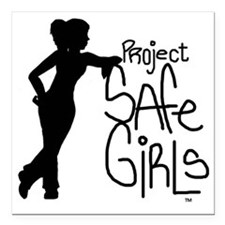"""PROJECT SAFE GIRLS SMALL Square Car Magnet 3"""" x 3"""""""