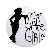 PROJECT SAFE GIRLS SMALLER Round Ornament