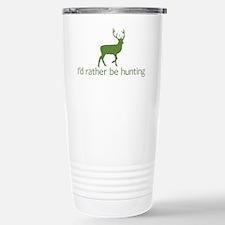 Id rather be hunting2 Travel Mug