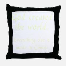 madeinchina3 Throw Pillow