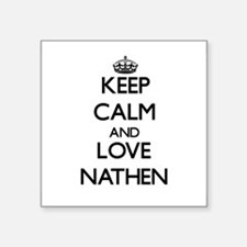 Keep Calm and Love Nathen Sticker