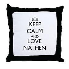 Keep Calm and Love Nathen Throw Pillow