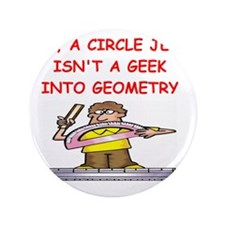 """GEOMETRY gifts t-shirts 3.5"""" Button"""