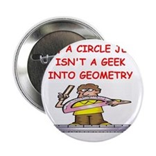"GEOMETRY gifts t-shirts 2.25"" Button"