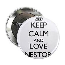 "Keep Calm and Love Nestor 2.25"" Button"
