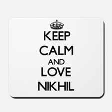 Keep Calm and Love Nikhil Mousepad