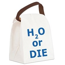 H2O or Die Canvas Lunch Bag