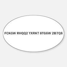 FCKGW RHQQ2 YXRKT 8TG6W 2B7Q8 Oval Decal