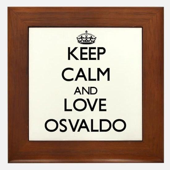 Keep Calm and Love Osvaldo Framed Tile