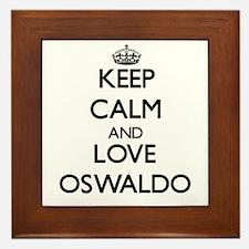Keep Calm and Love Oswaldo Framed Tile