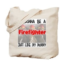 Firefighter Like Mommy Tote Bag