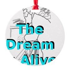 thedreamisalive1 Ornament