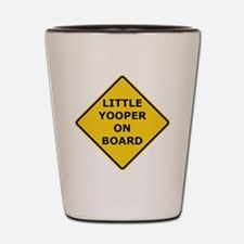 2000px-Little_Yooper_On_Board_Sign.gif Shot Glass
