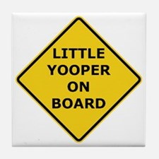 2000px-Little_Yooper_On_Board_Sign.gi Tile Coaster