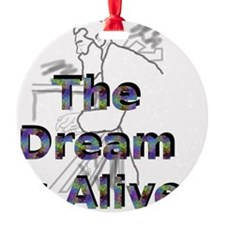 thedreamisalive2 Ornament