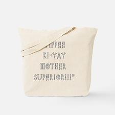 mothersuperior Tote Bag