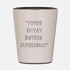 mothersuperior Shot Glass