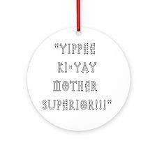 mothersuperior Round Ornament