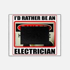 IdRatherBeAnElectrician1 Picture Frame