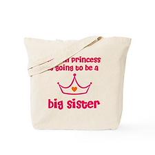 big sister princ Tote Bag