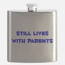 Still Lives With Parents Flask