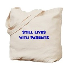 Still Lives With Parents Tote Bag