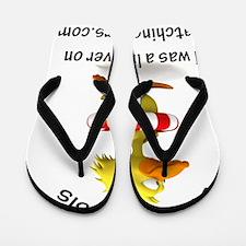 Duck-Fialysis I WAS Flip Flops