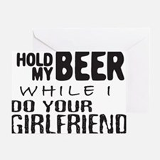 Hold My Beer White Greeting Card