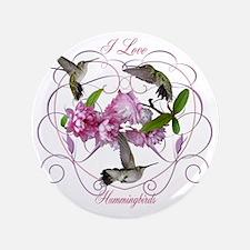 "I love hummingbirds 2 3.5"" Button"