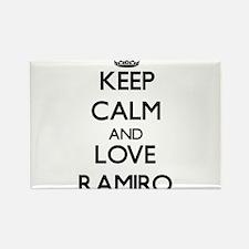 Keep Calm and Love Ramiro Magnets