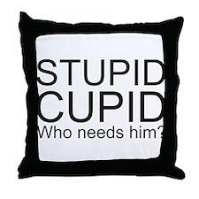 Stupid Cupid Anti Valentine's Day Throw Pillow
