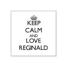 Keep Calm and Love Reginald Sticker