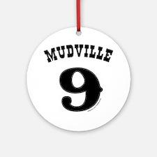 Mudville9 (black) Round Ornament