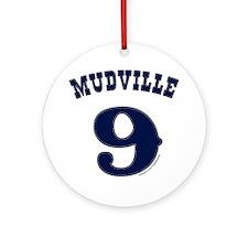 Mudville9 (blue) Round Ornament