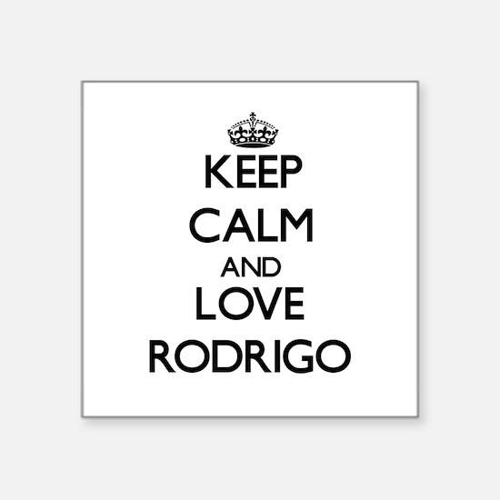 Keep Calm and Love Rodrigo Sticker