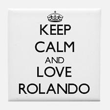 Keep Calm and Love Rolando Tile Coaster