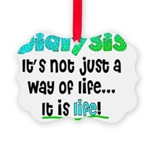 Dialysis way of life blue green Ornament
