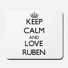 Keep Calm and Love Ruben Mousepad